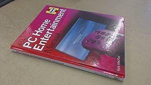 PC Home Entertainment Manual: MacRae, Kyle