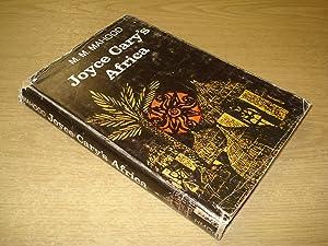 Joyce Carys Africa by M M Mahood: M M Mahood