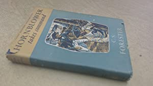 Hornblower Takes Command (Cadet Edition Volume Two): C S Forester