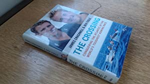 The Crossing: Conquering the Atlantic in the: James Cracknell &