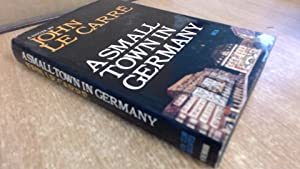 A Small Town In Germany: Book Club Associates
