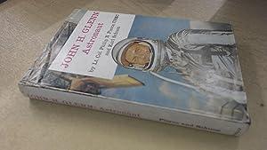 John H Glenn Astronaut: Lt. Col. Philip