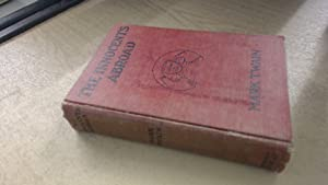 The Innocents Abroad (Complete in One Volume: Mark Twain