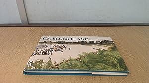 On Block Island: Watercolor Impressions: Robert L. Bowden