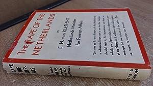The Rape Of The Netherlands: E. N. Van