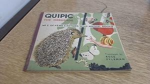 Quipic The Hedgehog - No. 2 of: Rose Fyleman (Trans.)