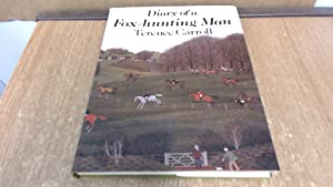 Diary of a Fox Hunting Man: Carroll, Terence