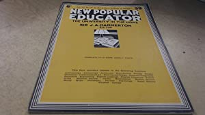 New Popular Educator: The University in the: Sir J A