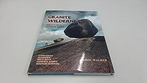 Granite Wilderness: Granite Belt National Parks: Walker, Errol