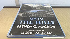 Unto the Hills: Brenda G. Macrow