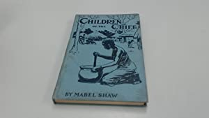 Children Of The Chief: Mabel Shaw