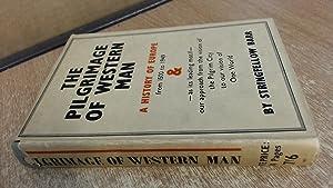 The Pilgrimage Of Western Man: Stringfellow Barr