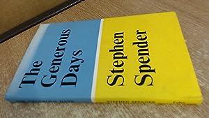 The Generous Days: Stephen Spender