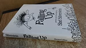 Falling up: Poems and Drawings: Silverstein, Shel