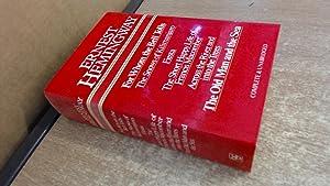 Hemingway Omnibus: For Whom the Bell Tolls,: Ernest Hemingway