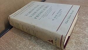 Practical Solutions Of Torsional Vibration Problems, Volume: W. Ker Wilson