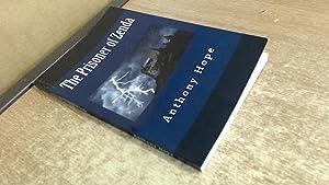 The Prisoner of Zenda: Anthony Hope