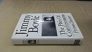 Pain of Confinement: Prison Diaries: Boyle, Jimmy