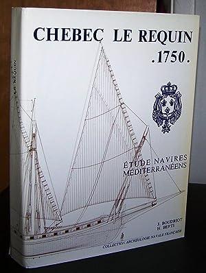 Chébec de 24 Canons LE REQUIN 1750.: BOUDRIOT, Jean; BERTI,