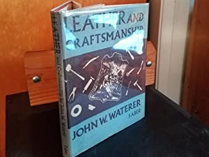 Leather and Craftsmanship: Waterer, John W.