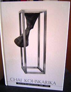Chai Kohskarika: Selected Sculptures from 1989 -: Kohskarika Chanthaburi, Chai