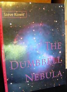 The Dumbbell Nebula: Kowit, Steve