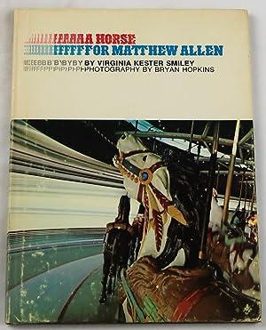 A horse for Matthew Allen (A Magic: Virginia Kester Smiley