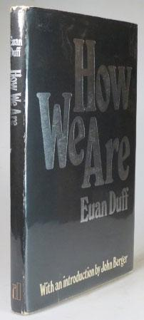 How We Are. A book of photographs: DUFF, Euan