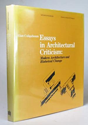 essays in architectural criticism modern architecture and essays in architectural criticism modern architecture and colquhoun alan
