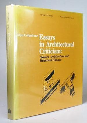alan colquhoun essays in architectural criticism 2016-9-26 architectural criticism in america 1850  colin rowe, ada louise huxtable, alan colquhoun,  american architectural criticism [the essays should be on course.