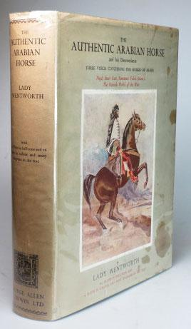 The Authentic Arabian Horse and his Descendants.: WENTWORTH, Lady