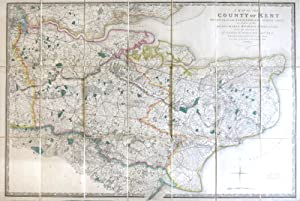 A Map of the County of Kent Drawn from the Topographical Survey Taken, by Order of the Honourable...