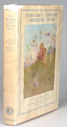 The Margaret Tarrant Birthday Book. Compiled by Frank S. Cole