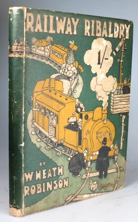 Railway Ribaldry. Being 96 pages of railway: ROBINSON, Heath