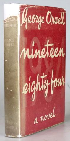 Nineteen Eighty-Four. A Novel: ORWELL, George