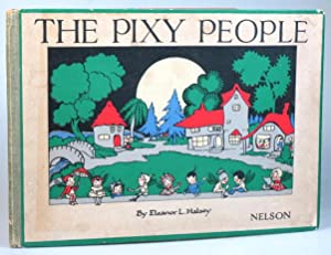 The Pixy People. Pictures and Rhymes by.
