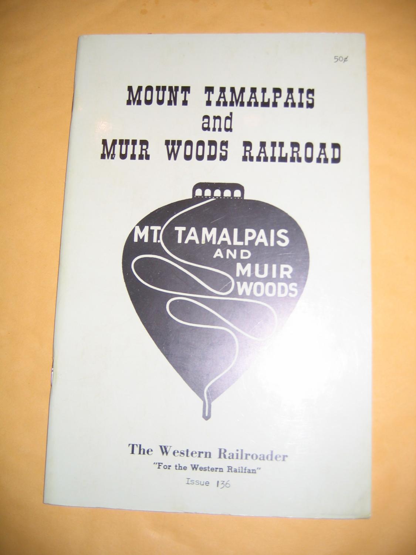 Mt. Tamalpais and Muir Woods Railroad