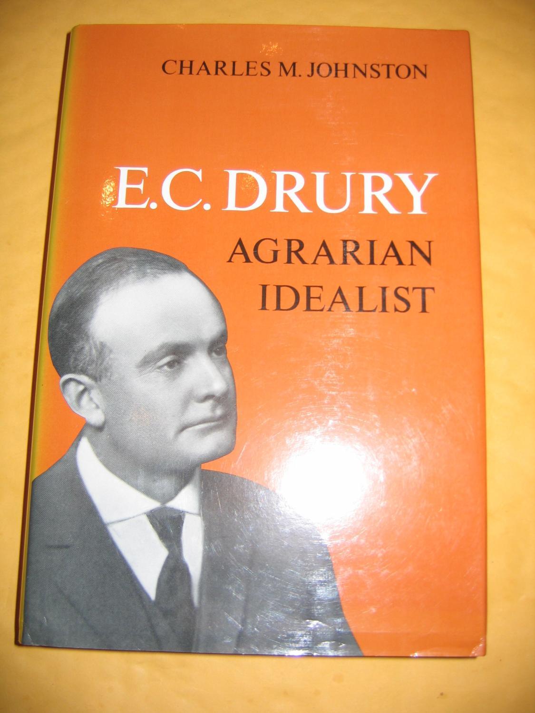 E  C  Drury/Agrarian Idealist