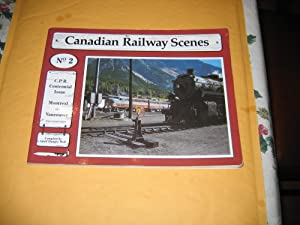Canadian Railway Scenes No. 2: Adolph Hungry Wolf