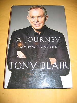 A Journey:My Political Life: Blair Tony