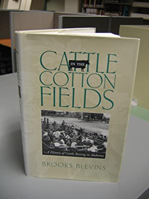 Cattle in the Cotton Fields: Blevins Brooks