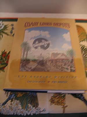 Coast Lines Depots/Los Angeles Division: Gustafson, Lee and