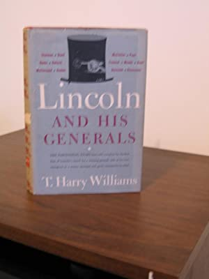Lincoln and His Generals: Williams, Harry T.