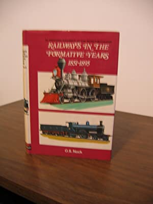 Railways In The Formative Years 1851-1895: Nock O.S.
