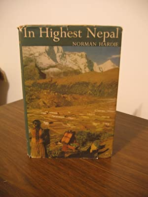 In Highest Nepal. Our Life Among the: Hardie Norman