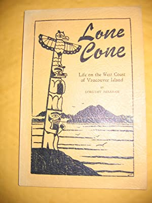 Lone Cone/Life on the West Coast of: Abraham, Dorothy