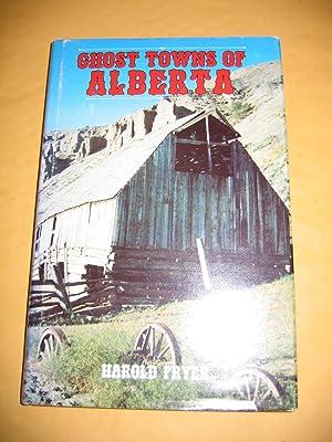 Ghosts Towns of Alberta: Fryer, Harold