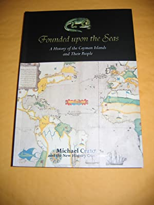 Founded Upon the Seas/A History of the: Craton, Michael