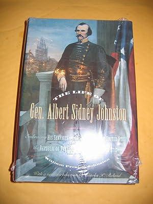 The Life of Gen. Albert Sidney Johnston: Johnston William Preston/Charles