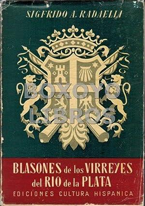 Blasones de los Virreyes del Río de: RADAELLI, Sigfrido A.